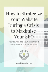 How to Strategize Your Website During a Crisis to Maximize Your SEO