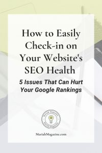 SEO Health Check-Up - 5 Issues That Are Hurting Your SEO Health